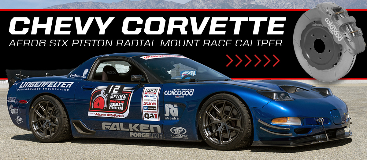 Jake Rozelle Corvette - Wilwood AERO6 Race Brake Kit